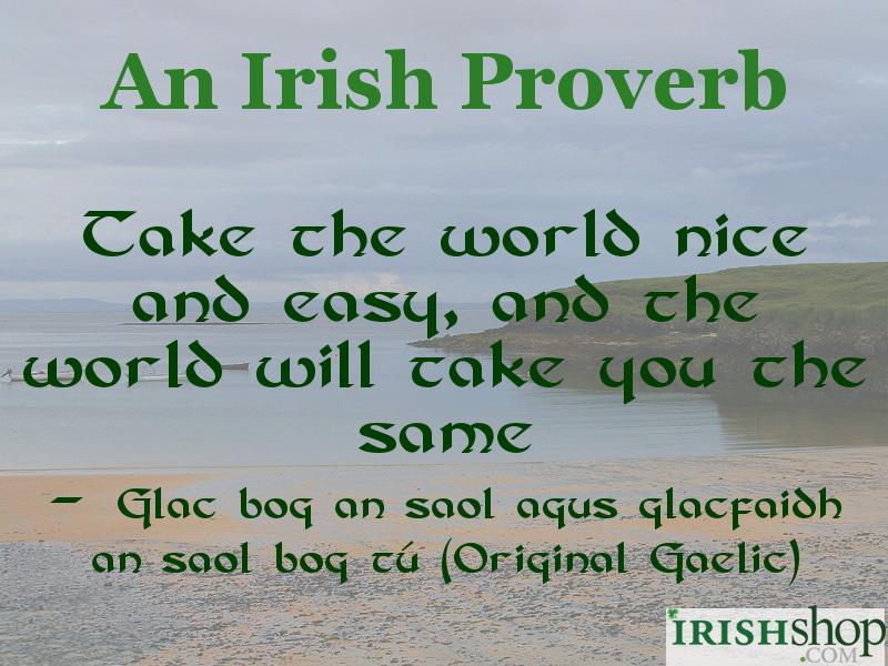 Irish Proverbs and Quotes at IrishShop.com Best Irish Whiskey