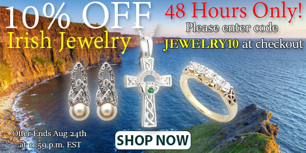10% OFF All Irish Jewelry HURRY Offer Ends In 48 Hours!