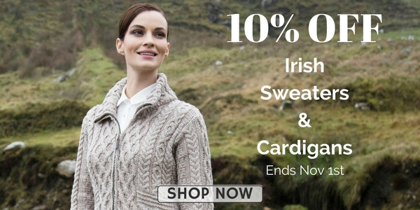 10% OFF Irish Cardigans & Sweaters Ends Nov 1st