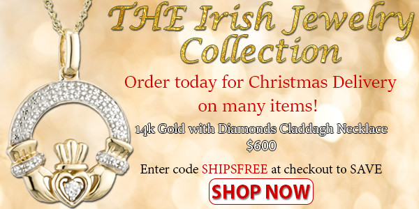 Shop THE Irish Jewelry Collection. SAVE on Shipping!