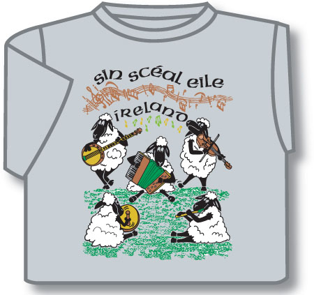 "Sin Sceal Eile ""That's Another Story"" Musical Sheep T-Shirt"