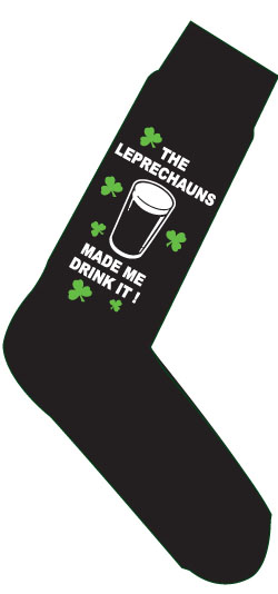 The Leprechauns Made Me Drink It Socks