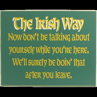 The Irish Way Sign