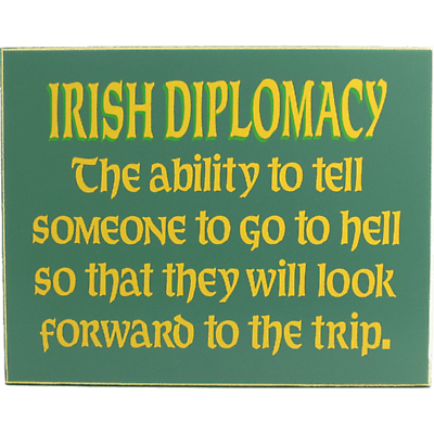 Irish Diplomacy Sign