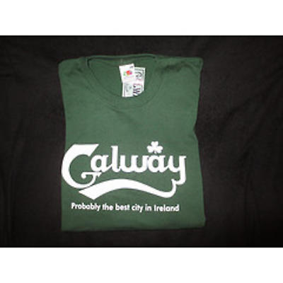 Galway - Probably the Best City in Ireland T-shirt (Special Order)