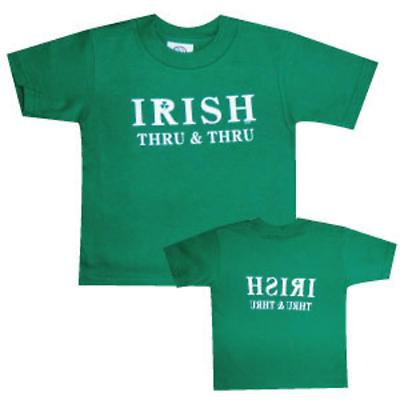 """Irish T-Shirt - """"Irish Thru & Thru"""""""