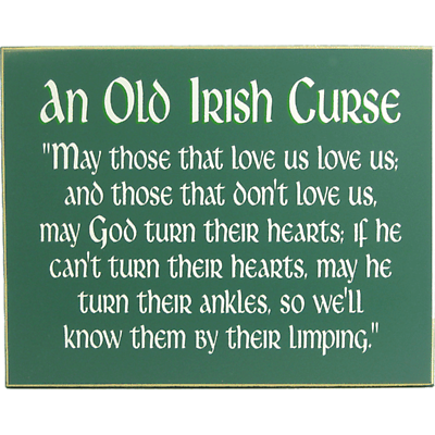 An Old Irish Curse Sign