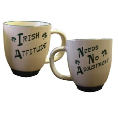 """Irish Attitude. Needs No Adjustment"" Mug"