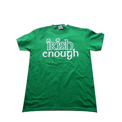 """Irish T-Shirt - """"Irish Enough"""" - Green"""