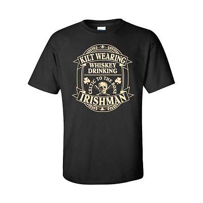Irish T-Shirt - Kilt Wearing...Irishman