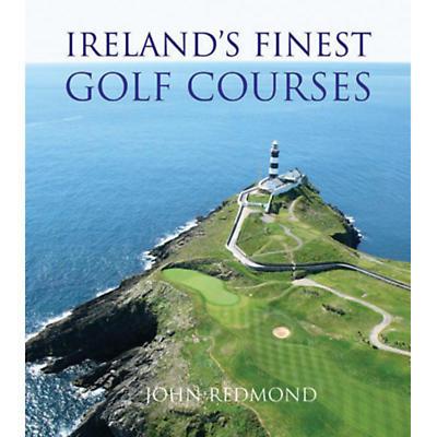 Ireland's Finest Golf Courses Hardcover Book