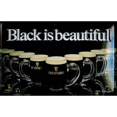 """Guinness """"Black is Beautiful"""" Metal Sign"""