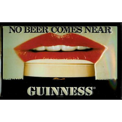 """Guinness """"No Beer Comes Near"""" Metal Sign"""