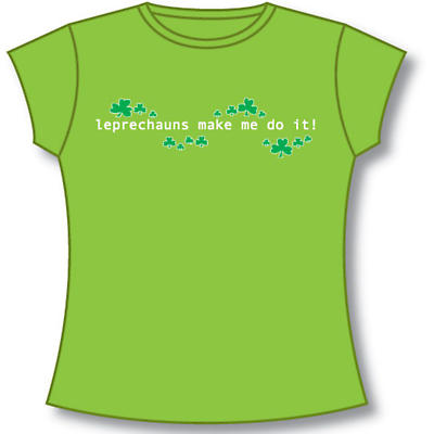 Irish T-Shirt - Ladies The Leprechauns Make Me Do It (Lime Green)