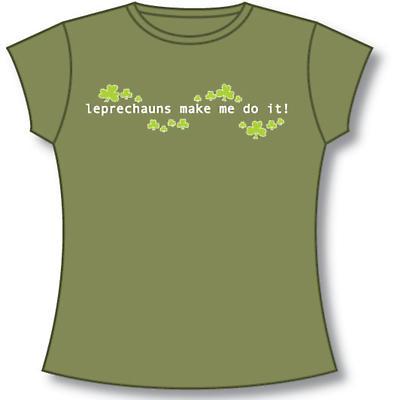 Ladies The Leprechauns Make Me Do It T-Shirt - Olive Green