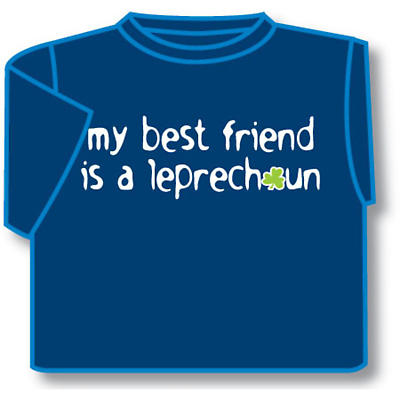 Kids T-Shirts: Kids T-Shirts: My Best Friend is a Leprechaun