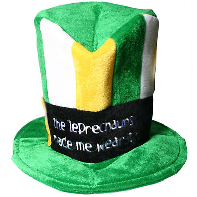 The Leprechauns Made Me Wear It Fun Hat