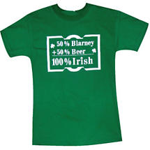 "Irish T-Shirt - ""50% Blarney + 50% Beer = 100% Irish"""