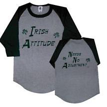 "Irish T-Shirt - ""Irish Attitude. Needs No Adjustment"" 3/4 Sleeve Raglan"