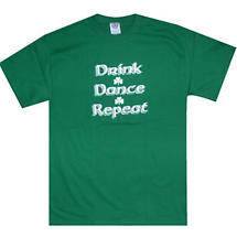 "Irish T-Shirt - ""Drink, Dance, Repeat"""