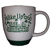 """""""Wake Up and Smell the Shamrocks"""" Mug"""