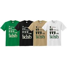 Irish T-Shirt - I Wish I Was... I Think I Am Irish
