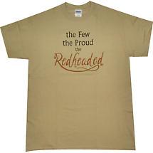Irish T-Shirt - The Few, The Proud, The Redheaded