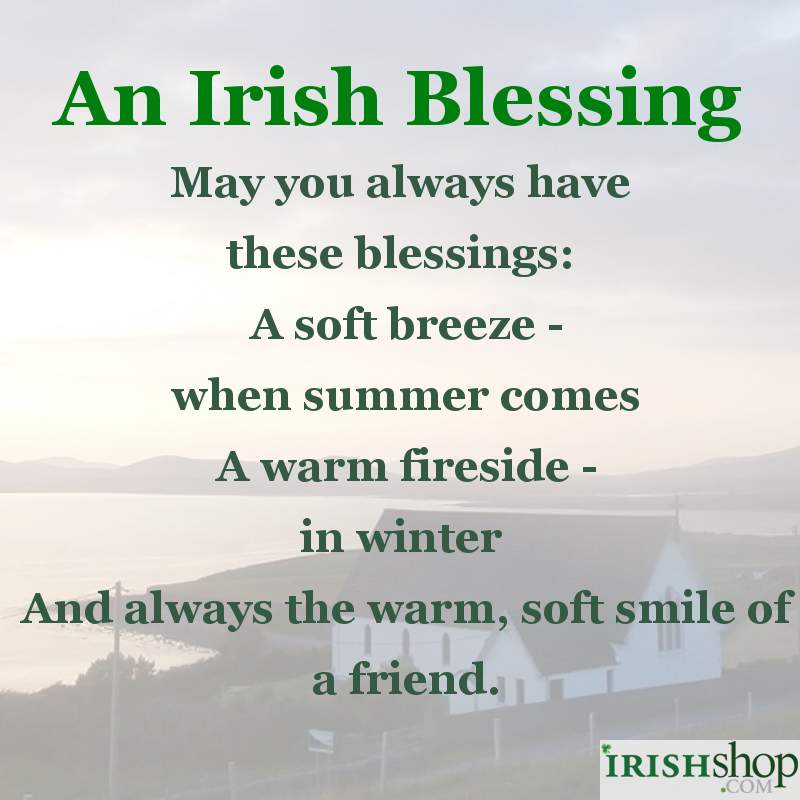 Irish blessings at irishshop irish blessing may you always have these blessings m4hsunfo