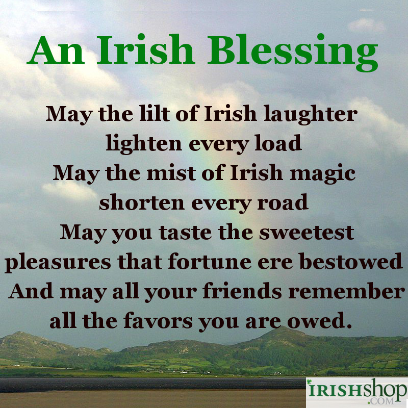 Irish Blessing - May the lilt of Irish laughter