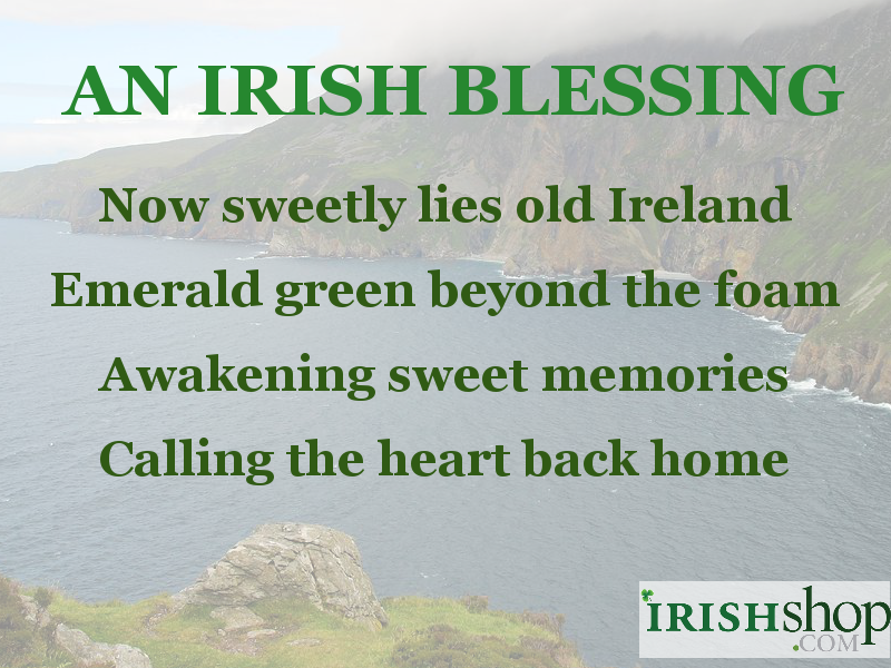 An Irish Blessing - Now sweetly lies old Ireland