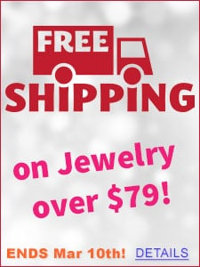 FREE Shipping on Jewelry over $79!